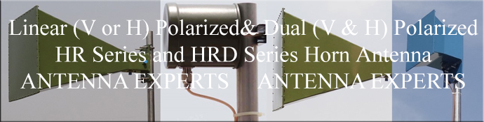 Linear Polarized Horn Antenna & Dual Polarized Horn Antenna